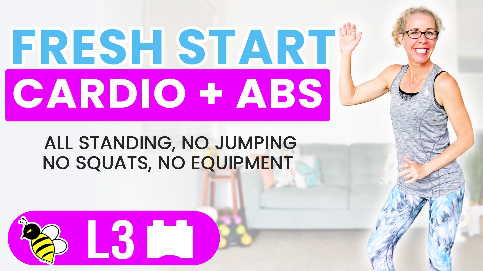 FUN Fresh Start CARDIO + Standing ABS 10 minute LOW IMPACT workout