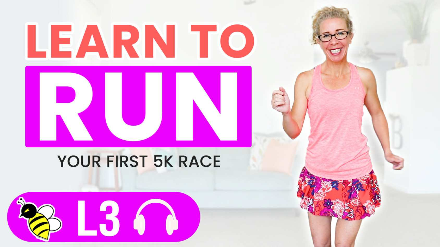 Learn to RUN with Pahla B - Your First 5k Race