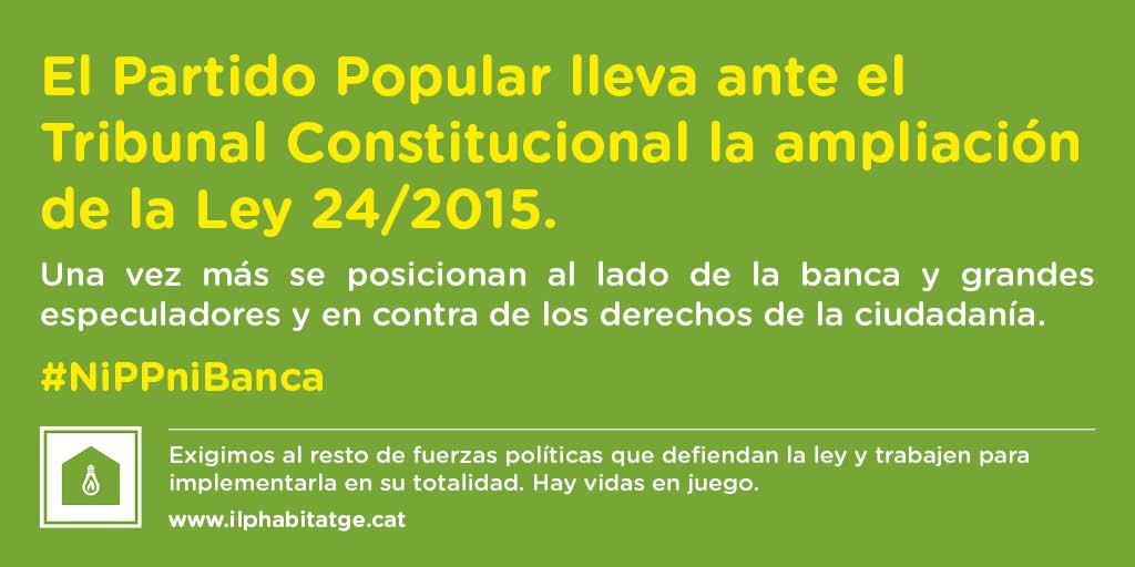 El PP vuelve a posicionarse al lado de la Banca y los fondos buitre y recurre al Tribunal Constitucional la ampliación de la Ley 24/2015