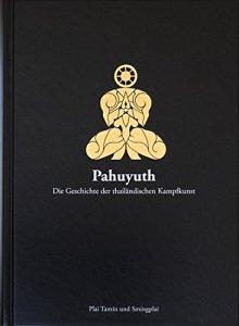 Pahuyuth-Buch-Die-Geschichte-Der-Thailändischen-Kampfkunst