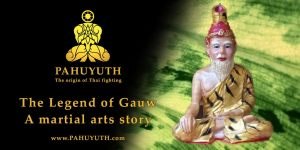 Pahuyuth-twitter-the-legend-of-gauw-martial-arts-philosophy