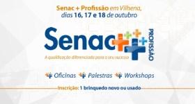 """Vem aí, a 2ª edição do """"Senac + Profissão"""" em Vilhena"""