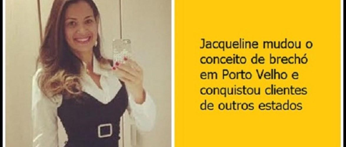 Jacqueline Suzana inova em Porto Velho lançando brechó