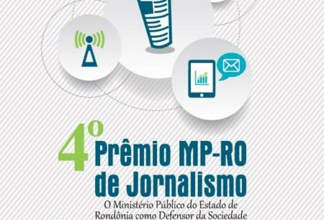 MPRO lança edital com regulamento do 4º Prêmio de Jornalismo