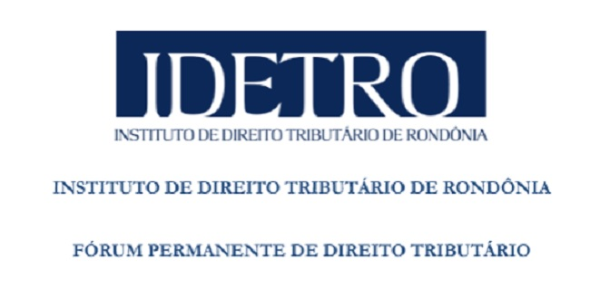 """Instituto de Direito Tributário de Rondonia implanta """"Fórum Permanente de Direito Tributário"""""""