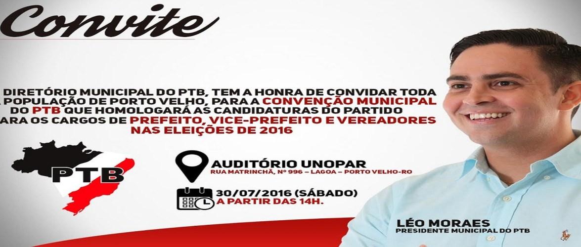 Léo Moraes convida população para Convenção Municipal do PTB