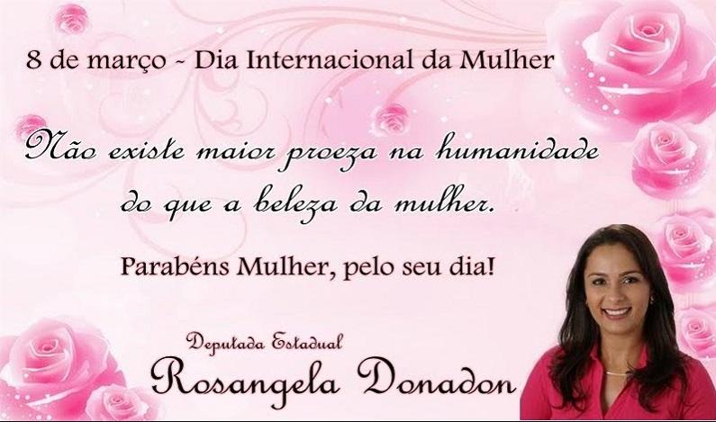 Deputada Rosangela Donadon parabeniza mulheres pelo Dia Internacional das Mulheres