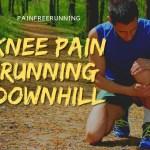 knee pain running downhill