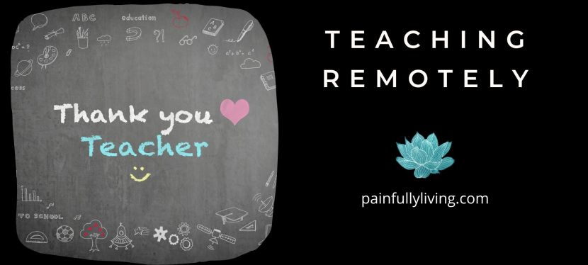 Teaching Remotely: Pandemic Teaching 2020 Start of the School Year
