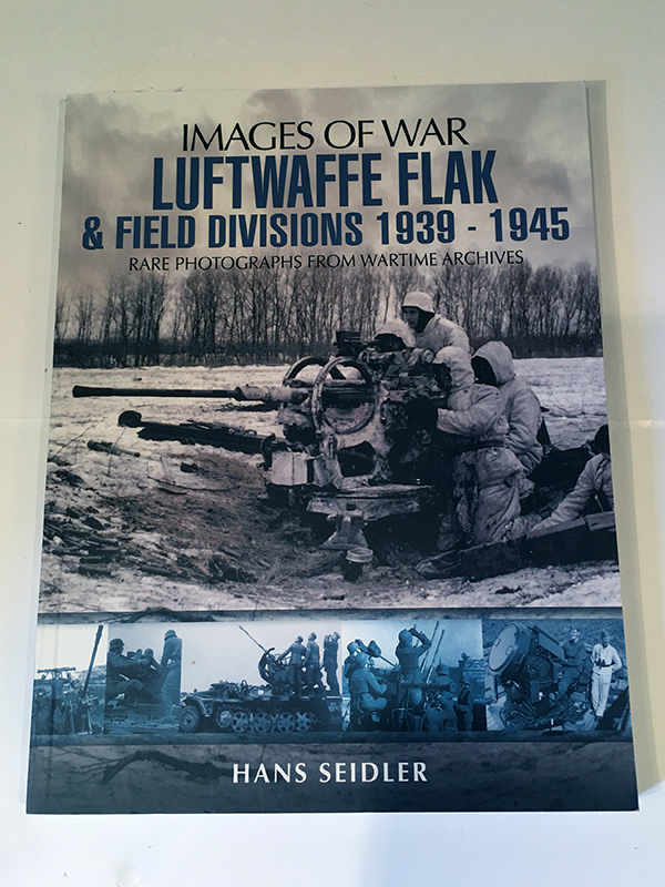 Luftwaffe Flak & Field Divisions 1939 - 1945 - front cover
