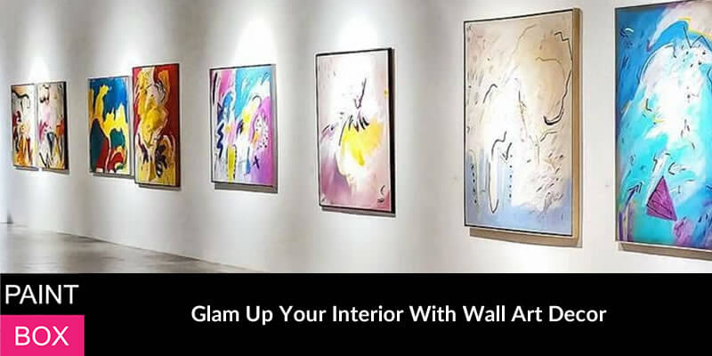Glam Up Your Interior With Wall Art Decor