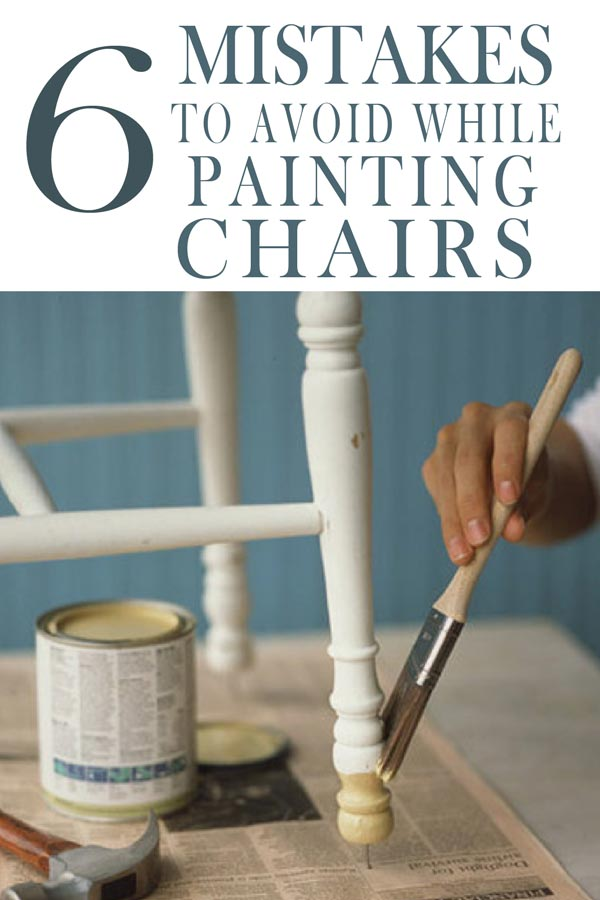 6 Mistakes People Make When Painting Kitchen Chairs Painted