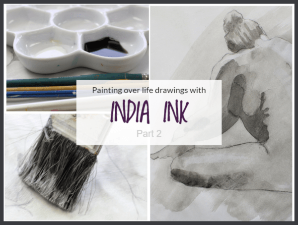 Paintingover life drawings with Indian Ink part 2 on Artiful painting demos by Sandrine Pelissier