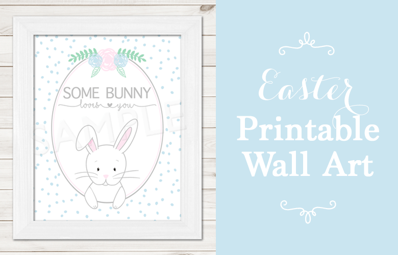 FREE Some Bunny Loves You Easter Printable