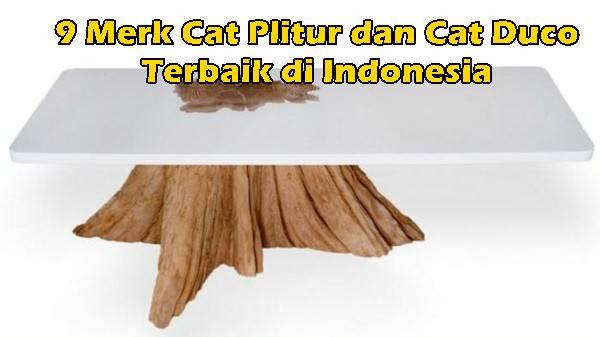9 Merk Cat Plitur dan Cat Duco Terbaik di Indonesia