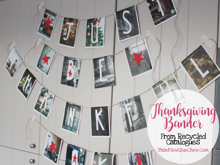 Just Be Thankful Ok! DIY Thanksgiving Banner From Recycled Catalogues