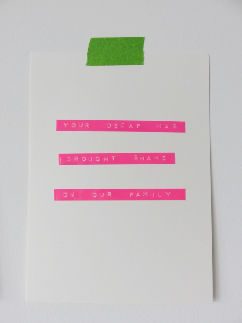 Dymo Tape Poster Idea 4