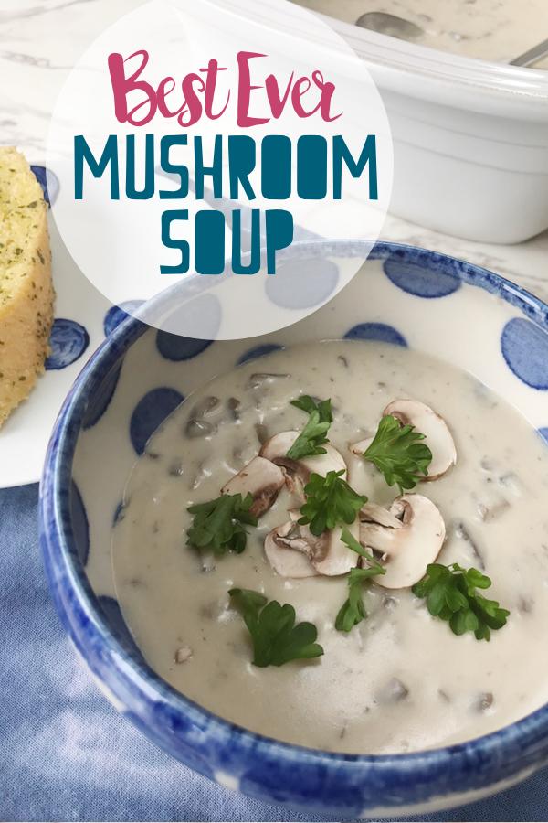 best ever cream of mushroom soup