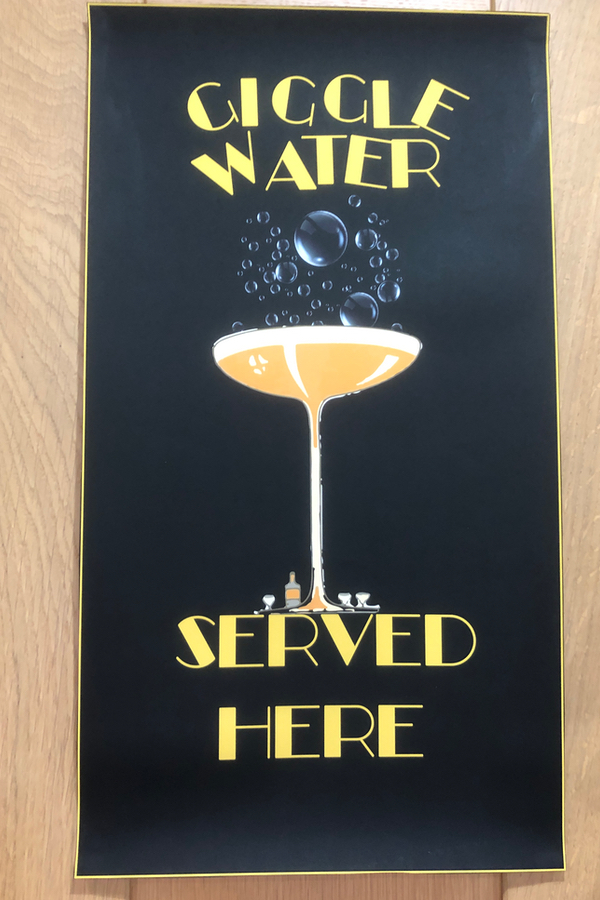 Giggle water served here poster at speakeasy party