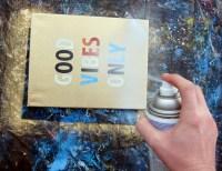 DIY Spray Paint Quote Canvas Painting | Paintspiration Art
