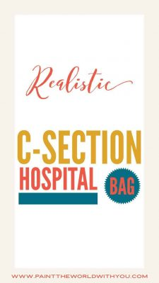 Realistic c section hospital bag