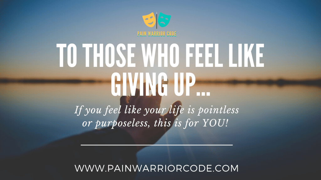 To those who feel like giving up...