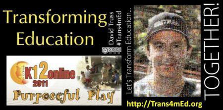 """Transforming Education - K12Onlilne2011"""