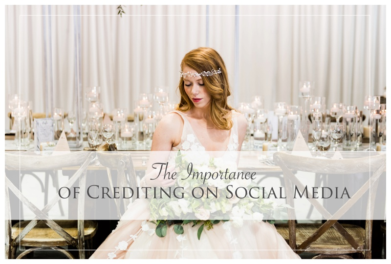 The Importance of Crediting on Social Media - Calgary Wedding Photographer