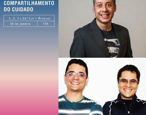 Paternidade e Compartilhamento do cuidado!#123eJá – Evento Sesc