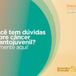 Setembro Dourado: todos juntos pela prevenção do câncer infantojuvenil!