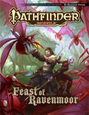 Pathfinder Module: The Feast of Ravenmoor (PFRPG) Print Edition