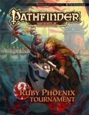 Pathfinder Module: The Ruby Phoenix Tournament (PFRPG)