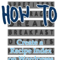 How To: Create a Recipe Index on Wordpress