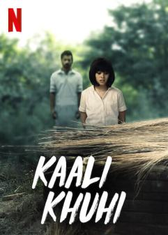 Download Netflix Kaali Khuhi (2020) Hindi Full Movie 480p | 720p