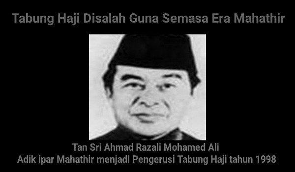 Tabung Haji Disalah Guna Semasa Era Mahathir