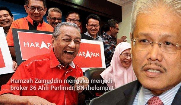 Hamzah Zainuddin mengaku menjadi broker 36 Ahli Parlimen BN melompat