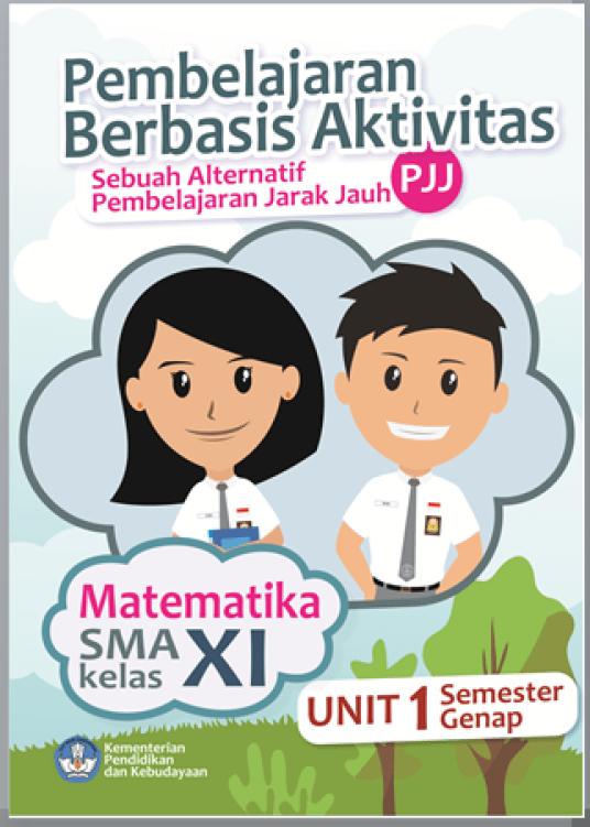 Buku Matematika Kelas 11 SMA MA Berbasis Aktivitas sebagai Bahan PJJ