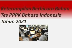 Keterampilan Berbicara Bahan Tes PPPK Bahasa Indonesia Tahun 2021