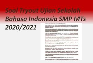 Soal Tryout Ujian Sekolah Bahasa Indonesia SMP MTs 2020/2021
