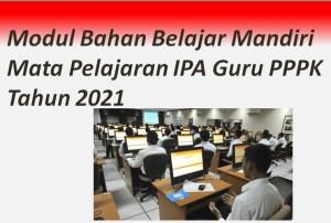 Modul Bahan Belajar Mandiri Mata Pelajaran IPA Guru PPPK Tahun 2021