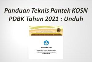 Panduan Teknis Pantek KOSN PDBK Tahun 2021 : Unduh
