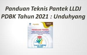 Panduan Teknis Pantek LLDJ PDBK Tahun 2021 : Unduh