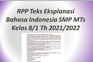 RPP Teks Eksplanasi Bahasa Indonesia SMP MTs Kelas 8/1 Th 2021/2022
