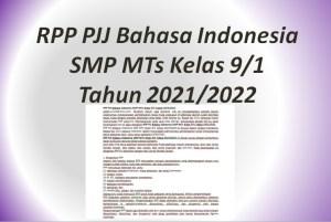 RPP PJJ Bahasa Indonesia SMP MTs Kelas 9/1 Tahun 2021/2022