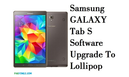 Samsung Galaxy Tab S 8.4 LTE SM-T705 Software Upgrade to lollipop 5.0.2