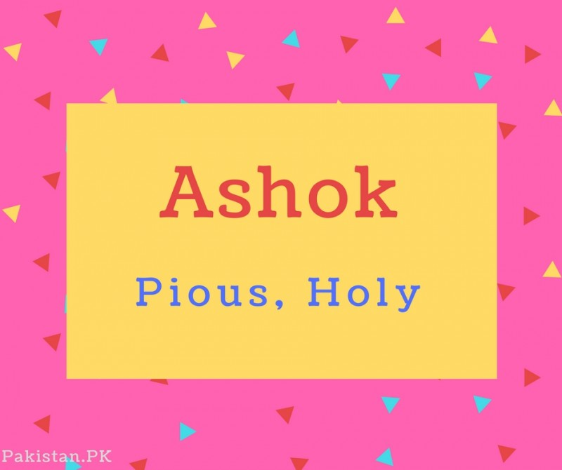 What Is Ashok Name Meaning In Urdu Ashok Meaning Is