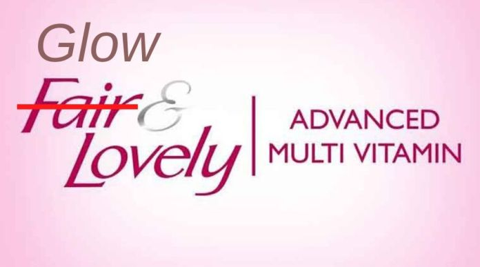 Fair & Lovely renames itself as 'Glow & Lovely'