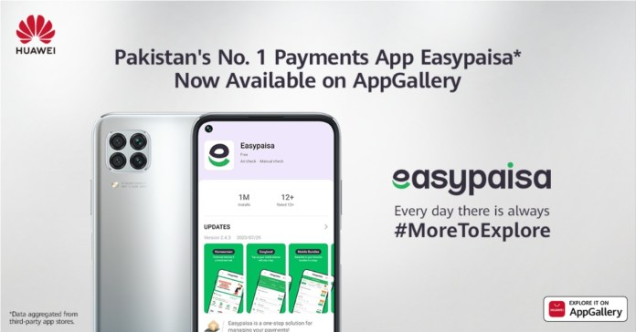 HUAWEI AppGallery Unveils Pakistan's No. 1 Payments App Easypaisa