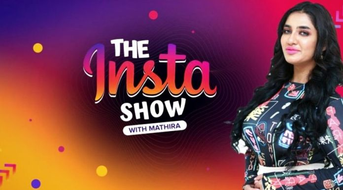 The Insta Show with Mathira: Teaser, Timing and other details