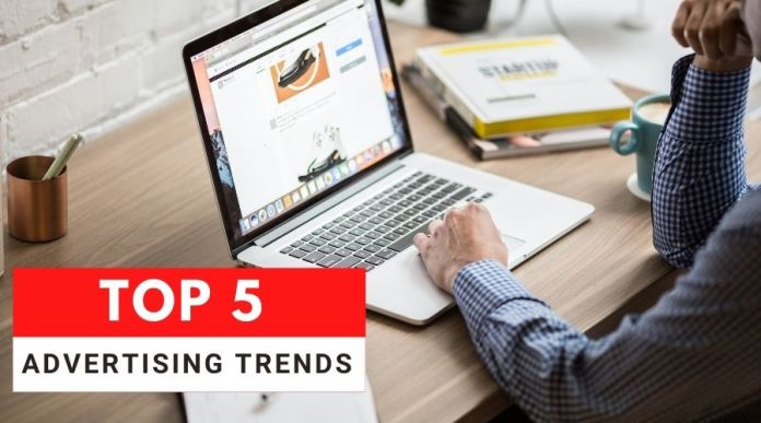 Top 5 Advertising Trends for 2021